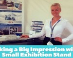 Making a Big Impression with a Small Exhibition Stand