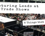 Capturing Leads at Trade Shows
