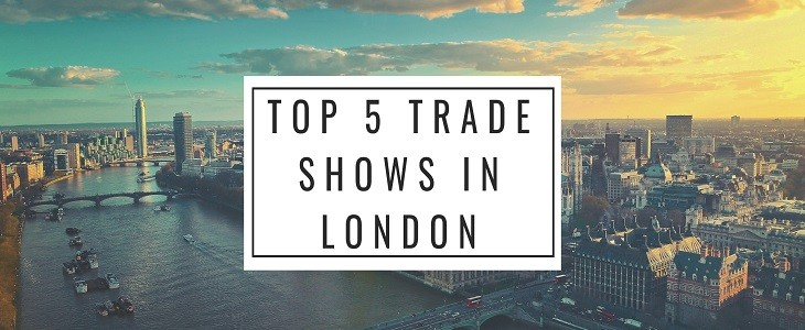Top 5 Trade Shows in London