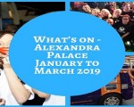 What's on – Alexandra Palace January to March 2019