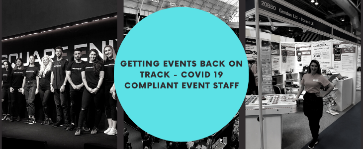 Getting Events Back on Track – COVID 19 Compliant Event Staff
